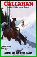 Glenn Stirling: Callahan #4: Kampf um das Boon Valley