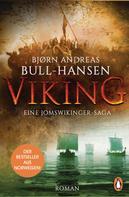 Bjørn Andreas Bull-Hansen: VIKING - Eine Jomswikinger-Saga ★★★★
