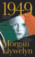 Morgan Llywelyn: 1949
