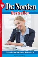 Patricia Vandenberg: Dr. Norden Bestseller 112 – Arztroman ★★★★★
