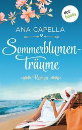 Sommerblumenträume - Roman