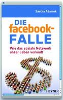 Sascha Adamek: Die facebook-Falle ★★★★