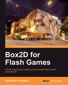 Emanuele Feronato: Box2D for Flash Games