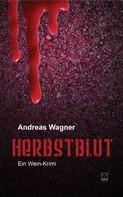 Andreas Wagner: Herbstblut ★★★★