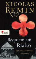 Nicolas Remin: Requiem am Rialto ★★★★