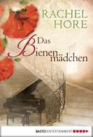 Rachel Hore: Das Bienenmädchen ★★★★