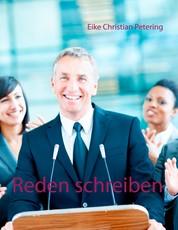 Reden schreiben - 50 Redevorlagen vom Redenservice