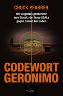 Chuck Pfarrer: Codewort Geronimo ★★★★