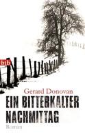 Gerard Donovan: Ein bitterkalter Nachmittag ★★★★