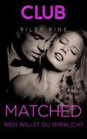 Riley Pine: Matched - Wen willst du wirklich? ★★★★