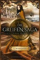 C. M. Spoerri: Die Greifen-Saga (Band 2): Die Träne der Wüste ★★★★★