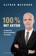 Alfred Maydorn: 100 % mit Aktien ★★★