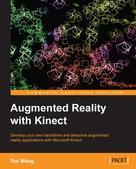 Rui Wang: Augmented Reality with Kinect