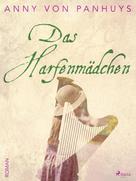Anny von Panhuys: Das Harfenmädchen ★