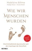 Madelaine Böhme: Wie wir Menschen wurden ★★★★★