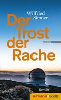 Wilfried Steiner: Der Trost der Rache ★★★
