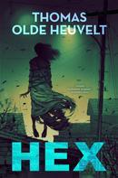 Thomas Olde Heuvelt: HEX ★★★★★