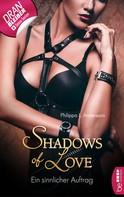 Philippa L. Andersson: Ein sinnlicher Auftrag - Shadows of Love ★★★★