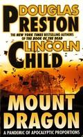 Douglas Preston: Mount Dragon ★★★★★