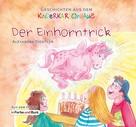 Alexandra Dichtler: Der Einhorntrick ★★★★★