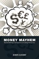 John Looby: Money Mayhem