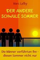 Marc Lelky: Der andere schwule Sommer ★★★