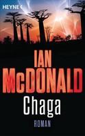 Ian McDonald: Chaga oder das Ufer der Evolution ★★★★