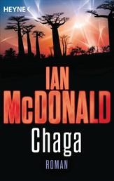 Chaga oder das Ufer der Evolution - Die Chaga-Saga, Band 1 - Roman