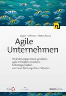 Jürgen Hoffmann: Agile Unternehmen