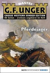 G. F. Unger Sonder-Edition 5 - Western - Pferdejäger