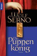 Wolf Serno: Der Puppenkönig ★★★★
