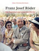 Hans-Christian Herrmann: Franz Josef Röder