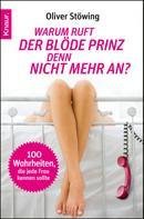 Oliver Stöwing: Warum ruft der blöde Prinz denn nicht mehr an? ★★★