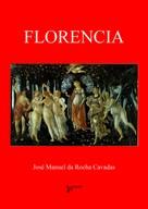 José Manuel da Rocha Cavadas: Florencia