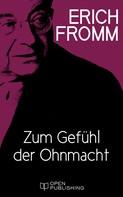 Erich Fromm: Zum Gefühl der Ohnmacht ★★★★★
