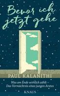Paul Kalanithi: Bevor ich jetzt gehe ★★★★★