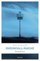 Walter Millns: Rheinfall-Rache ★★