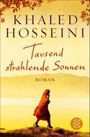 Khaled Hosseini: Tausend strahlende Sonnen ★★★★★