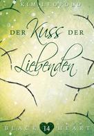 Kim Leopold: Black Heart - Band 14: Der Kuss der Liebenden ★★★★★