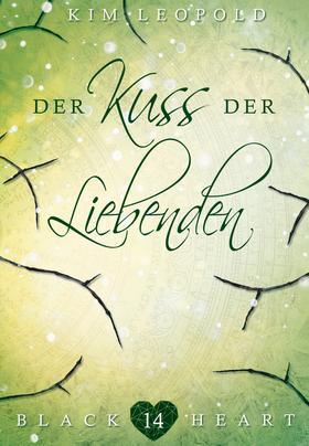 Black Heart - Band 14: Der Kuss der Liebenden