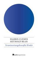 Harris Clemes: Verantwortungsbewußte Kinder