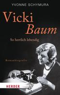 Yvonne Schymura: Vicki Baum ★★★★