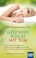 Prof. TCM (Univ. Yunnan) Li Wu: Gesunder Schlaf mit TCM