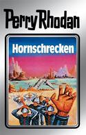 Clark Darlton: Perry Rhodan 18: Hornschrecken (Silberband) ★★★★