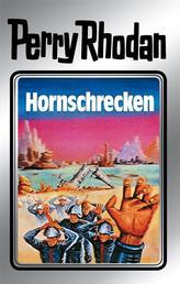 """Perry Rhodan 18: Hornschrecken (Silberband) - Erster Band des Zyklus """"Das zweite Imperium"""""""