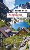 Walter Burk: Doppelgott ★★★