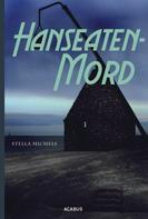 Stella Michels: Hanseaten-Mord ★★★★★