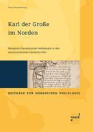 Elena Brandenburg: Karl der Große im Norden
