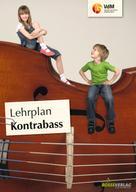 Verband deutscher Musikschulen: Lehrplan Kontrabass