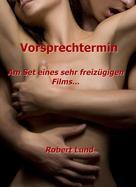 Robert Lund: Vorsprechtermin ★★★★